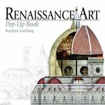 Renaissance Art Pop-Up Book 0 9780789320803 0789320800