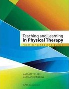 Teaching and Learning in Physical Therapy 1st Edition 9781556428722 1556428723