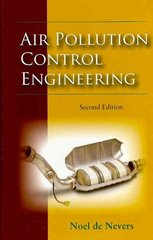 Air Pollution Control Engineering 2nd Edition 9781478616412 1478616415