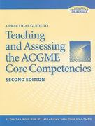 A Practical Guide to Teaching and Assessing the ACGME Core Competencies 2nd edition 9781601467409 1601467400
