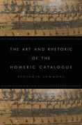 The Art and Rhetoric of the Homeric Catalogue 0 9780195375688 0195375688
