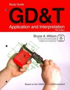 GD&T: Application and Interpretation 5th Edition 9781605252506 1605252506