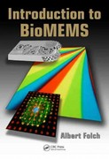 Introduction to BioMEMS 1st Edition 9781439818398 1439818398