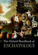 The Oxford Handbook of Eschatology 0 9780199735884 0199735883