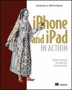 iPhone and iPad in Action 2nd edition 9781935182580 1935182587