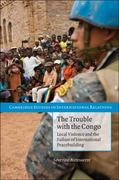 The Trouble with the Congo 1st Edition 9780521156011 0521156017