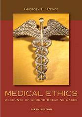 Medical Ethics 6th Edition 9780073407494 0073407496