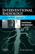 Interventional Radiology: A Survival Guide 3rd Edition 9780702033896 0702033898