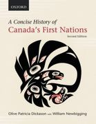 A Concise History of Canada's First Nations 2nd Edition 9780195432428 0195432428