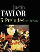 Taylor-3 Preludes for the Piano, Op. 1,3,6 0 9780557216437 0557216435