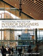 Professional Practice for Interior Design in the Global Marketplace 1st Edition 9781609011383 1609011384