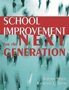 School Improvement for the Next Generation 1st Edition 9781935249207 1935249207