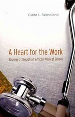 A Heart for the Work 1st Edition 9780226893273 0226893278