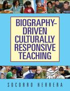 Biography-Driven Culturally Responsive Teaching 1st Edition 9780807750865 0807750867