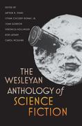 The Wesleyan Anthology of Science Fiction 1st Edition 9780819569554 0819569550
