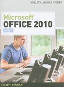 Microsoft Office 2010: Brief (Shelly Cashman Series) 1st edition 9781439078433 1439078432
