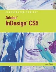 Adobe InDesign CS5 Illustrated 1st edition 9780538477871 0538477873