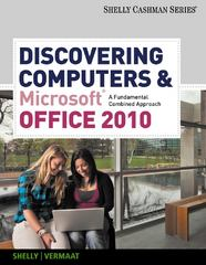 Discovering Computers and Microsoft Office 2010: A Fundamental Combined Approach (Shelly Cashman) 1st edition 9780538473934 0538473932