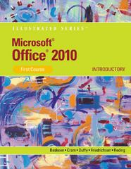 Microsoft Office 2013: Illustrated Introductory, First CourseMicrosoft Office 2010: Illustrated Introductory, First Course 1st edition 9780538747158 0538747153