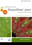 New Perspectives on Microsoft Office PowerPoint 2007, Comprehensive, Premium Video Edition 1st edition 9780538476058 0538476052