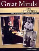 Great Minds in the Life Sciences 1st edition 9780757571862 0757571867