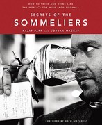 Secrets of the Sommeliers 1st Edition 9781580082983 158008298X