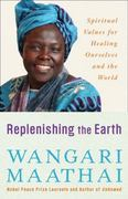 Replenishing the Earth 1st Edition 9780307591142 030759114X