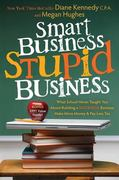 Smart Business, Stupid Business 0 9781600377433 1600377432