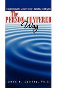 The Person-Centered Way 1st Edition 9781439246146 1439246149