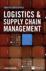 Logistics and Supply Chain Management 4th Edition 9780273731122 0273731122