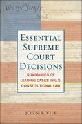 Essentials Supreme Court Decisions 15th edition 9781442203853 1442203854