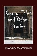 Crazy Tales and Other Stories 0 9781432752736 1432752731