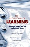 The Architecture of Learning 0 9780984345908 0984345906