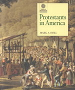 Protestants in America 1st Edition 9780195110340 019511034X