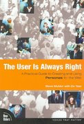 The User Is Always Right 1st edition 9780321434531 0321434536
