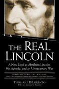 The Real Lincoln 1st Edition 9780761526469 0761526463