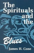 The Spirituals and the Blues 2nd Edition 9780883448434 0883448432