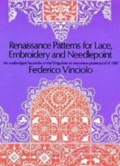 Renaissance Patterns for Lace, Embroidery and Needlepoint 0 9780486224381 0486224384