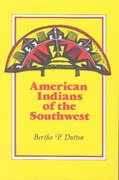American Indians of the Southwest 1st Edition 9780826307040 0826307043