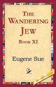 The Wandering Jew, Book XI 0 9781421823805 1421823802