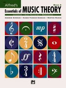 Alfred's Essentials of Music Theory 0 9780882848969 0882848968