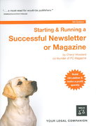 Starting and Running a Successful Newsletter or Magazine 5th edition 9781413305234 1413305237