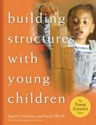 Building Structures with Young Children 1st edition 9781929610501 1929610505