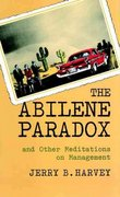 The Abilene Paradox and Other Meditations on Management 1st edition 9780787902773 0787902772