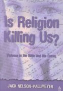 Is Religion Killing Us? 0 9781563384080 1563384086