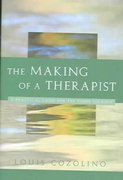 The Making of a Therapist 1st Edition 9780393704242 0393704246