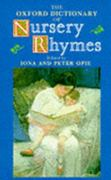The Oxford Dictionary of Nursery Rhymes 0 9780198691112 0198691114