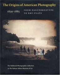 The Origins of American Photography 0 9780300122862 0300122861