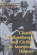 Charity, Philanthropy, and Civility in American History 1st Edition 9780521819893 052181989X