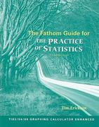 The Fathom Guide for The Practice of Statistics 3rd edition 9780716783121 0716783126
